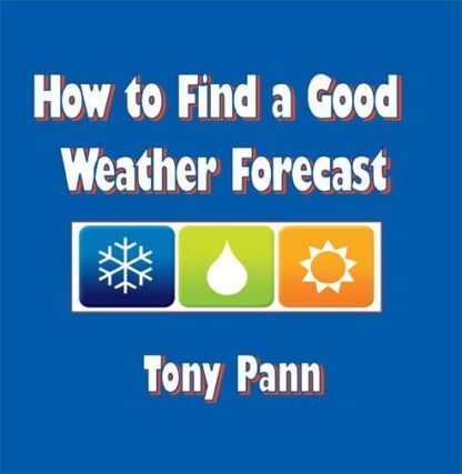 How to Find a Good Weather Forecast