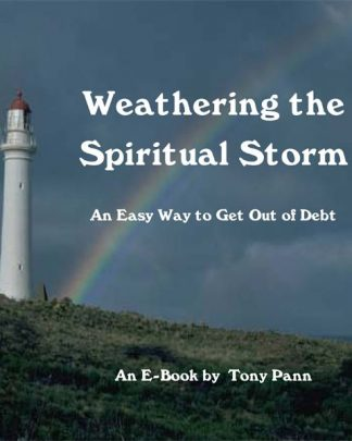 Weathering the Spiritual Storm An Easy Way to Get Out of Debt