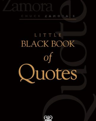 Chuck Zamora's Little Black Book of Quotes