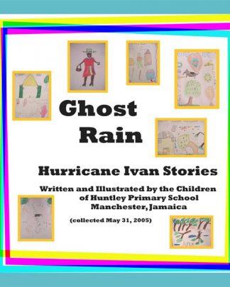 Ghost Rain: Hurricane Ivan Stories