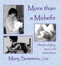 More Than A Midwife