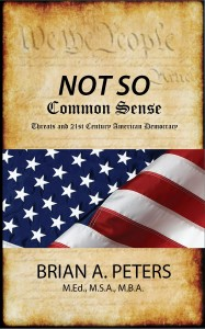 Not So Common Sense: Threats and 21st Century America