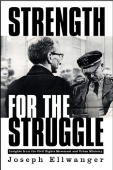 Strength for the Struggle: Insights from the Civil Rights Movement and Urban Ministry