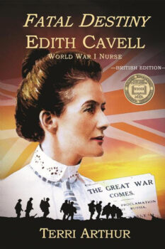 Fatal Decision: Edith Cavell, World War I Nurse