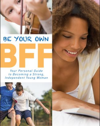 Be Your Own BFF
