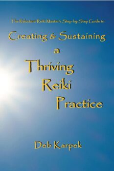 Creating & Sustaining a Thriving Reiki Practice