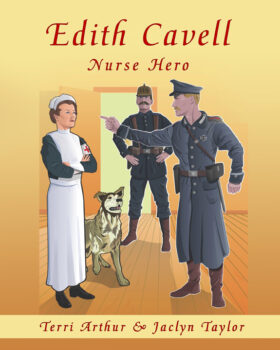 Edith Cavell, Nurse Hero