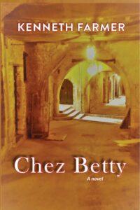 Chez Betty (a novel)