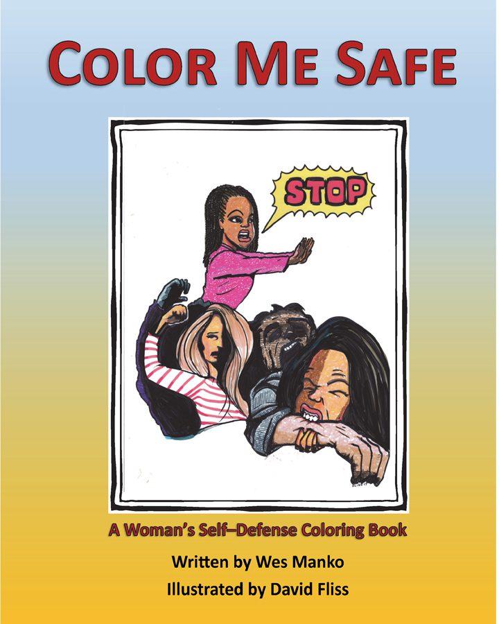 Color Me Safe: A Woman\'s Self-Defense Coloring Book – HenschelHAUS ...