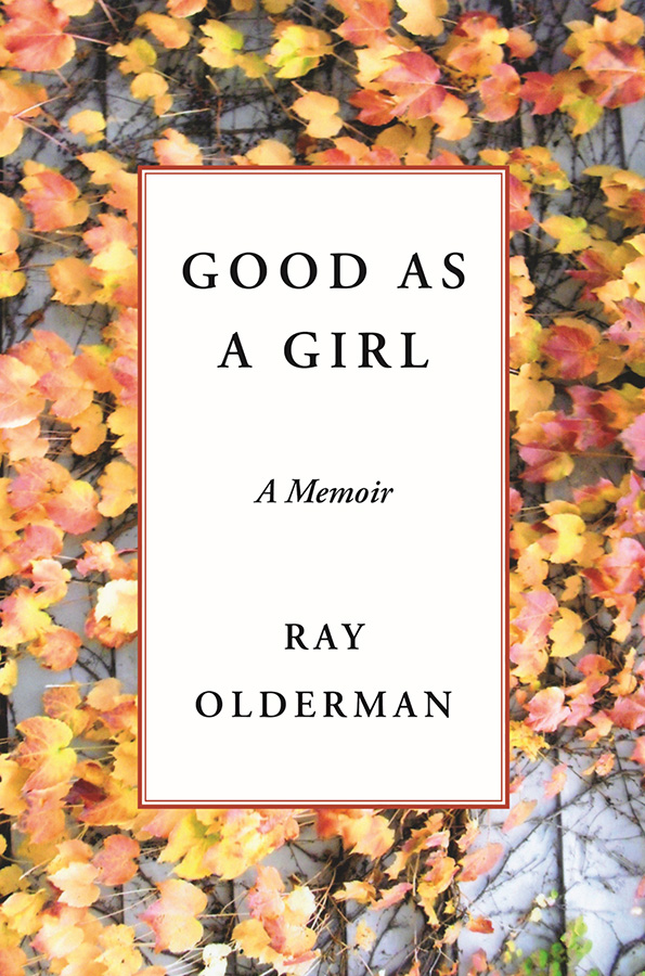 Good as a Girl (a memoir)