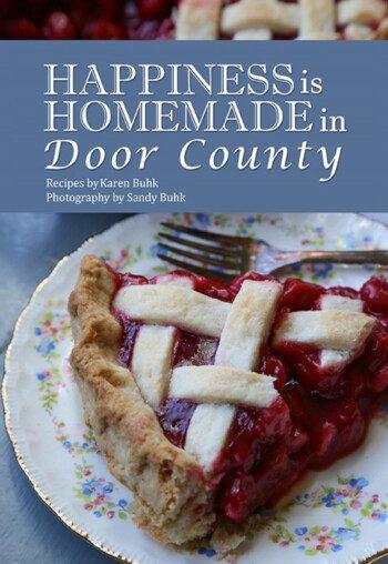 hapiness is homemade in door county