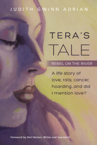 Tera's Tale: Rebel on the River