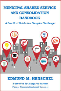 Municipal Shared Service and Consolidation Handbook