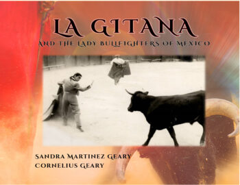 La Gitana and the Lady Bullfighters of Mexico