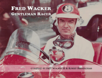 Fred Wacker, Gentleman Racer