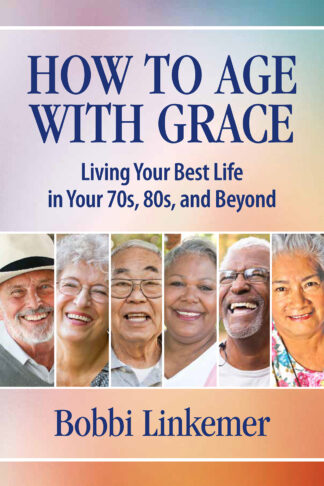 How to Age With Grace
