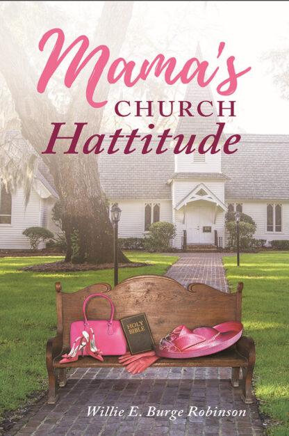 Mama's Church Hatitude